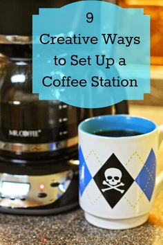 Tip 7 transform your coffee station for How to set up a coffee station