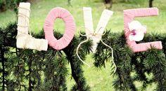 Letras hechas a mano para decorar cualquier rincón de tu boda. Easy DIY for decorate any place in your wedding