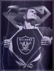 It's the way of life RAIDERS!!