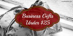 Affordable gift options for clients, customers and business partners.