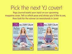 What's your fave pos - http://47yoga.com/whats-your-fave-pos/   What's your fave pose? Pick the next YJ cover here! Vote now. Yoga Journal