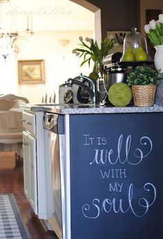 Kitchen - chalkboard surface on the end of an island. I want scripture all over my home!