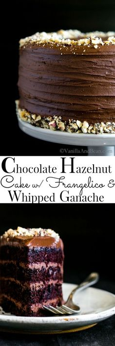 Vegan Chocolate Hazelnut Cake with Frangellico and Whipped Ganache |Vegan | Dairy Free | Egg Free | Birthday | Celebration Cake by Vanilla And Bean