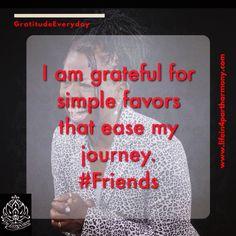 #GratefulEveryday. What are you #grateful for today? #reciprocity #lifein4partharmony #bethankful #gratitude