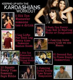 Keeping Up With The Kardashian Workout! hahha this is perfect
