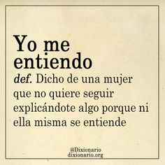 Book Quotes, Me Quotes, Funny Quotes, Funny Memes, Morals Quotes, Spanish Jokes, Funny Spanish Memes, Desire Quotes, My Dictionary