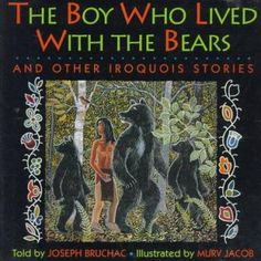 Presents a collection of traditional Iroquois tales that teach important lessons about the importance of caring and responsibility and the dangers of selfishness and pride. The Boy Who Lived With The Bears and Other Iroquois Stories told by Joseph Bruchac.