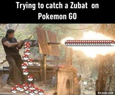 Trying to catch a Zubat on Pokemon GO.  #fun #funny #funnytext #funnyquotes #humor #joke #meme #pokémon #pokémongo #pokemon #pokemongo #game