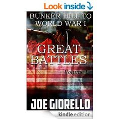 Free now, may not be later. Great Battles For Boys: Bunker Hill to World War I eBook