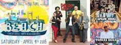 'A Day at the Beach' Concert featuring Palo, TOMAS DIAZ y Su Orquesta and Elastic Bond April 4