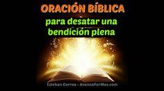 ORACIÓN BÍBLICA Para Desatar Una Bendición Plena   ORACIONES DE PODER CR...                                                                                                                                                                                 Más