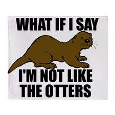 What if I say I'm not like the otters.  #otter #funny #humor #humorous #animals #wild #wildlife #wildanimals #cute #puns #punny #wordplay #music #songs #spoofs #parody #parodies
