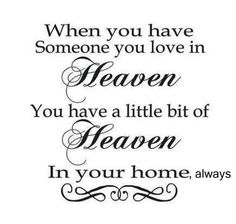When someone you love is in Heaven