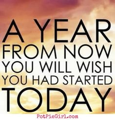 Citations Réussite & Succes: A year from now you will wish you had started today. Good Quotes, Inspirational Quotes Pictures, Quotes To Live By, Me Quotes, Motivational Quotes, Wisdom Quotes, Positive Quotes, Funny Quotes, Today Quotes