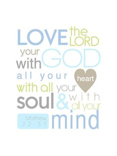 Bible Verse Print: Love the Lord