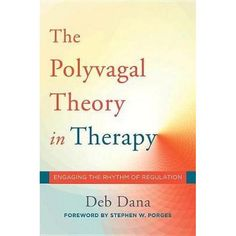 Booktopia has The Polyvagal Theory in Therapy Engaging the Rhythm of Regulation, Engaging the Rhythm of Regulation by Deborah A. Dana. Buy a discounted Hardcover of The Polyvagal Theory in Therapy Engaging the Rhythm of Regulation online from Australia's leading online bookstore.