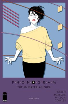 Phonogram: The Immaterial Girl — story by Kieron Gillen, art by Jamie McKelvie and Matt Wilson // Image Comics