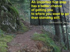 """You'll never feel completely ready to """"nail it"""". If you keep waiting for THAT, you'll be sitting still forever."""
