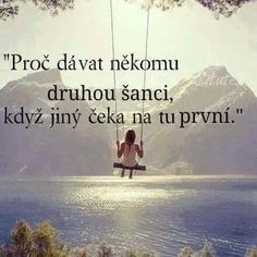 no toto ještě musím promyslet True Quotes, Motivational Quotes, Inspirational Quotes, Favorite Quotes, Best Quotes, Life Thoughts, English Quotes, True Words, Make Me Happy