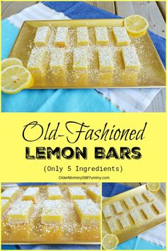 Old-Fashioned Lemon Bars (Only 5 Ingredients) - Older Mommy Still Yummy Lemon Desserts, Lemon Recipes, Fun Desserts, Dessert Recipes, Lemon Bars, Old Fashioned Recipes, Brownie Bar, Christmas Baking, Sweet Treats