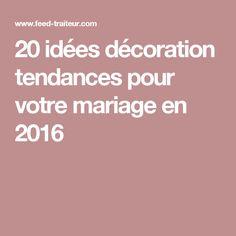 20 idées décoration tendances pour votre mariage en 2016 Decoration, David, Weddings, Dress, Civil Wedding, Hanging Candles, Trends, Room, Decor