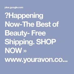💋Happening Now-The Best of Beauty- Free Shipping. SHOP NOW » www.youravon.co...
