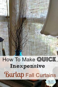 How to Make Inexpensive No Sew Fall Curtains, landscape burlap, quick inexpensive fall burlap curtains, Ikea Curtains, Drop Cloth Curtains, Shabby Chic Curtains, Green Curtains, Burlap Curtains, Cafe Curtains, Colorful Curtains, Kitchen Curtains, Farmhouse Curtains