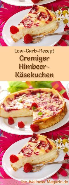 Rezept für Low Carb Himbeer-Käsekuchen: Der kohlenhydratarme, kalorienreduzierte Kuchen wird ohne Zucker und Getreidemehl zubereitet ... #lowcarb #kuchen #backen #zuckerfrei