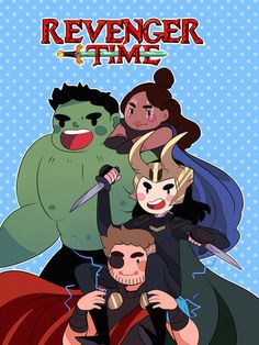 It's the Revengers! Hulk, Valkyrie, Loki and Thor are here to save the day!