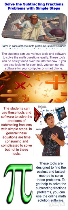 Solve the Subtracting Fractions problems with Simple Steps - Magazine with 17 pages: When it comes to add or subtract the fractions in math, many students face various problems. It was never easy to learn all formula of math for students. But increasing technology is making the lives easy.