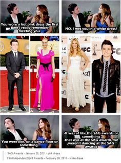 """""""The non-stop argument of Josh and Jennifer about when they did actually meet 1st...Jennifer keep saying she meet him while she's wearing a white dress and Josh insisting that he meet her when she's wearing a pink dress & in the end Jennifer is blaming him for not remembering it when it turns out that Josh is right because SAG Awards - January 30, 2011 - pink dress   Film Independent Spirit Awards - February 26, 2011 - white dress!"""""""