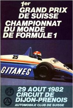 Affiche Grand Prix de Suisse - circuit de Dijon-Prenois 1982 - Formula 1 HIGH RES photos (Old and New) Facebook.