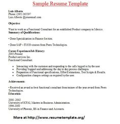 For more and various sample resume templates visit: www.resumetemplate.org/     Find great tips for writing resumes and cover letters.  #resume, #cover letter, #writing tips,  #best resume,
