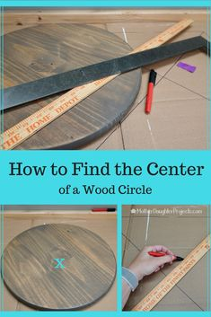 to Find the Center of a Wood Round : Learn a quick way to find the center of a circle or the center of a wood round.How to Find the Center of a Wood Round : Learn a quick way to find the center of a circle or the center of a wood round. Wooden Door Signs, Diy Wood Signs, Pallet Signs, Vinyl Crafts, Wooden Crafts, Wood Board Crafts, Wood Craft Patterns, Circle Crafts, Wood Circles