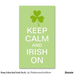 Keep Calm And Irish On Any Color Double-Sided Standard Business Cards (Pack Of 100)