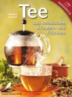 Tee aus heimischen Kräutern und...