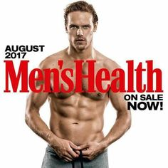 Yeah!!! Sam Heughan in the August issue of Men's Health Magazine - HOT!!!