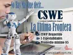 cuando ya no hay mas que decir  Certificacion Solidworks CSWE la ultima frontera en el diseño 3D en Guadalajara
