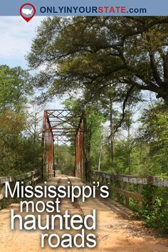 Don T Drive Down These 8 Haunted Roads In Mississippi Or You Ll Regret It Mississippi Vacation Mississippi Attractions Mississippi Travel