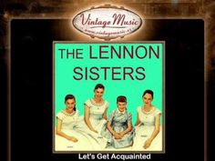 The Lennon Sisters -- Let's Get Acquainted
