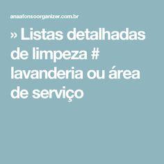 » Listas detalhadas de limpeza # lavanderia ou área de serviço