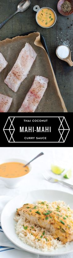 Mahi-mahi with Thai Coconut Curry Sauce - roasted mahi-mahi served with a Thai inspired sauce of coconut milk and red curry paste. Fish Dishes, Seafood Dishes, Seafood Recipes, Cooking Recipes, Cooking Fish, Coconut Curry Sauce, Thai Coconut, Coconut Milk, Healthy Baked Fish Recipes