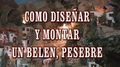 DIY COMO DISEÑAR Y MONTAR UN BELÉN, PRESEPI, PRESEPIO, PESEBRE(así es co...