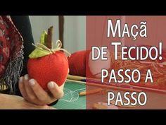 MAÇÃ DE TECIDO PASSO A PASSO + MOLDE, FRUTA #2 DA MINHA CESTA - YouTube