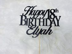 """*****Happy 18th Birthday cake topper***** SIZE- 6.5 inch wide x 5 inch tall ♥customized with one name , age also can be customized ♥Each topper is attached to a 8"""" inch tall bamboo stick ♥The topper is made with glitter Card stock. ♥The toppers are Single sided , back side it is white. or you"""