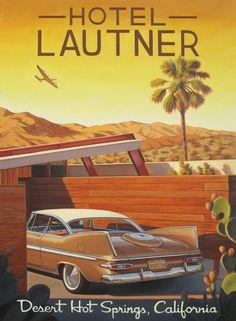 Hotel Lautner, Desert Hot Springs #travel #poster by Danny Heller