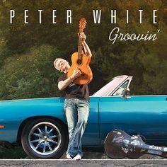 Peter White Groovin