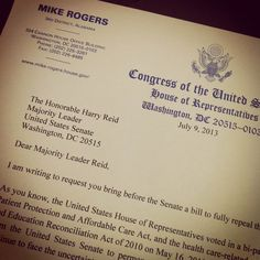 Today I sent a letter to Senate Majority Leader Harry Reid urging him to bring a full repeal vote of the Affordable Care Act to the Senate Floor.  Read more here: http://mike-rogers.house.gov/press-release/rogers-reid-pass-full-repeal-obamacare