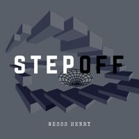 Step Off by Wesss Henry on SoundCloud