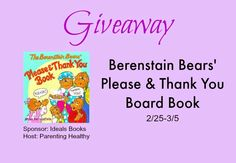 Parenting Healthy: Easter Gift Guide: Berenstain Bears Please & Thank You board book #Giveaway